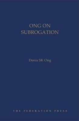 Ong on Subrogation