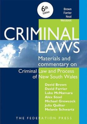 Criminal Laws: Materials and Commentary on Criminal Law and Process of NSW 6th Edition