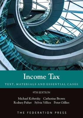 Income Tax: Text, Materials and Essential Cases