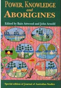 Power, Knowledge and Aborigines
