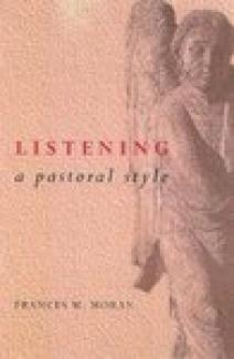 Listening: a Pastorial Style: A Pastoral Style