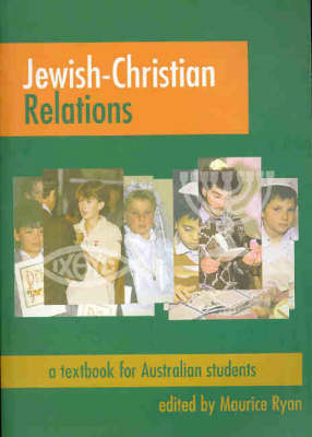 Jewish Christian Relations: A Textbook for Australian Students