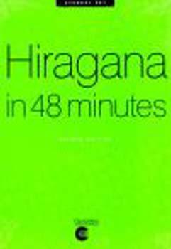 Hiragana in 48 Minutes: Student Set: Student Set