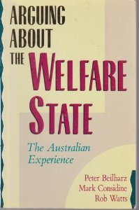 Arguing About the Welfare State: The Australian Experience