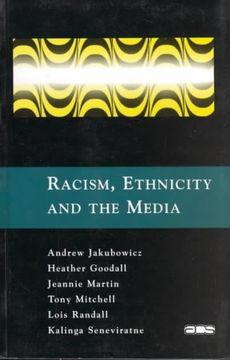 Racism, Ethnicity and the Media