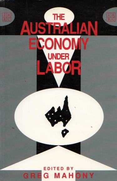 The Australian Economy Under Labor