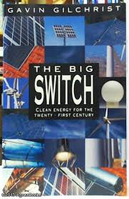 The Big Switch: Creating Jobs, Saving Money and Protecting the Environment in the 21st Century