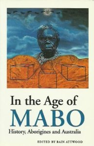 In the Age of Mabo: History, Aborigines and Australia