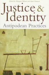 Justice and Identity: Antipodean Practices