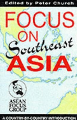 Focus on Southeast Asia: A Country-by-Country Introduction