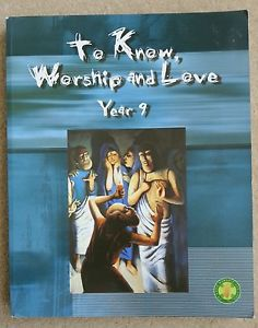 To Know, Worship and Love: Student Text Australian Year 9