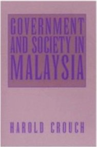 Government and Society in Malaysia