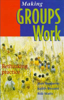 Making Groups Work: Rethinking Practice