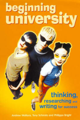Beginning University: Thinking, Researching and Writing for Success