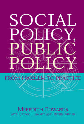 Social Policy, Public Policy: From Problem to Practice