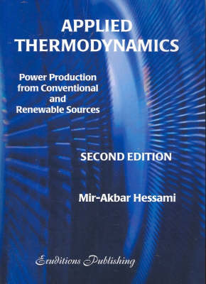 Applied Thermodynamics: Power Production from Conventional and Renewable Sources