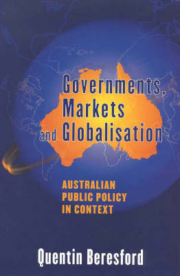 Governments, Markets and Globalisation: Public Policy in Context