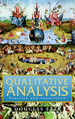 Qualitative Analysis: Practice and Innovation