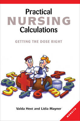 Practical Nursing Calculations: Getting the Dose Right