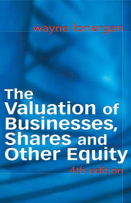 The Valuation of Businesses, Shares and Other Equity
