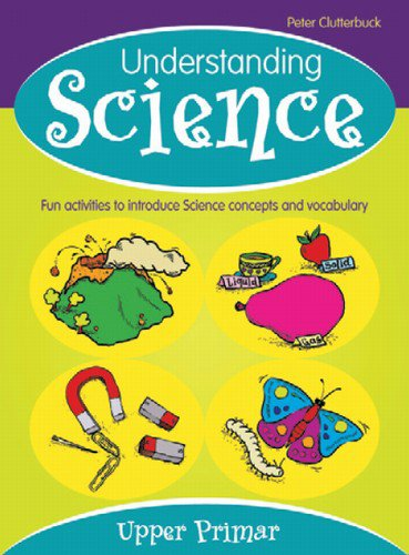 Understanding Science: Upper Primary: Upper Primary
