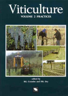 Viticulture: Volume 2: Practices: Vol 2: Practices