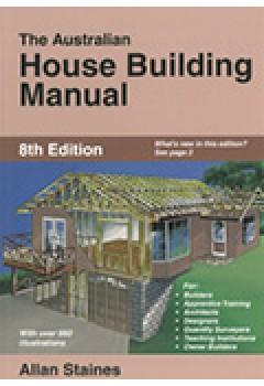 The Australian House Building Manual