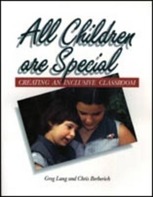 All Children are Special: Creating an Inclusive Classroom