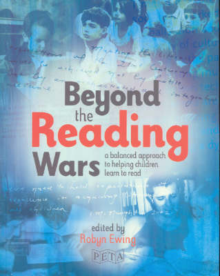 Beyond the Reading Wars: A Balanced Approach to Helping Children Learn to Read