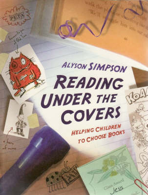 Reading Under the Covers: Helping Children to Choose Books