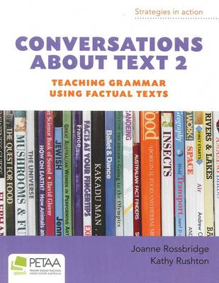 Conversations About Text 2: Teaching Grammar Using Factual Texts