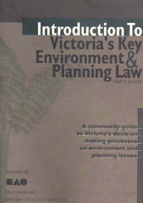 Intro To Victorias Key Environment And Planning Law 3ed
