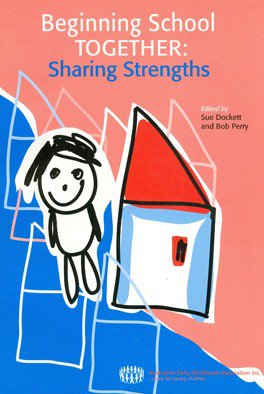 Beginning School Together: Sharing Strengths