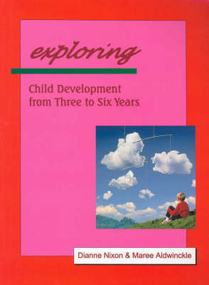 Exploring: Child Development from Three to Six Years