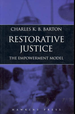 Restorative Justice: The Empowerment Model