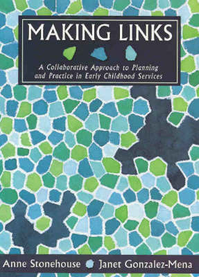 Making Links: A Collaborative Approach to Planning and Practices in Early Childhood