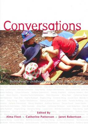 Conversations: Behind Early Childhood Pedagogical Documentation