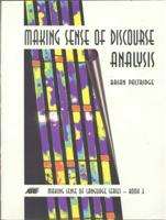 Making Sense of Discourse Analysis