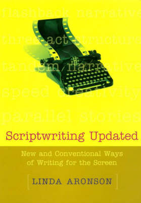 Scriptwriting Updated: New and Conventional Ways of Writing for the Screen