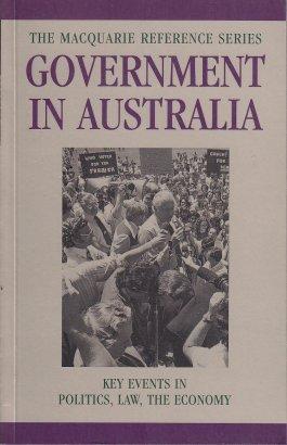 Government in Australia: Government in Australia: Politics, Law the Economy