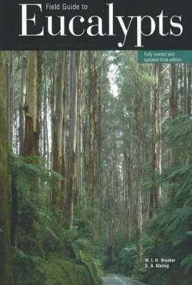 Field Guide to Eucalypts: Volume 1 - South-Eastern Australia