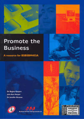 Promote the Business: A Resource for Bsbsbm403a