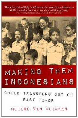 Making Them Indonesians: Child Transfers Out of East Timor