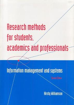 Research Methods for Students, Academics and Professionals: Information Management and Systems
