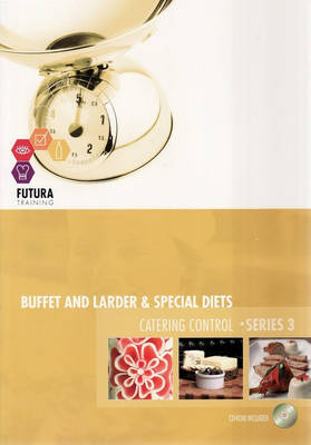 Buffet and Larder and Special Diets and Catering Control