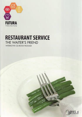 Restaurant Service: The Waiter's Friend