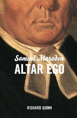 Samuel Marsden: Altar Ego