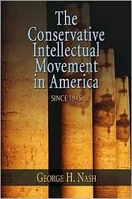 Conservative Intellectual Movement In America Since 1945 2ed