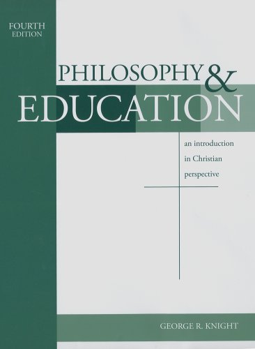 Philosophy & Education : An Introduction in Christian Perspective