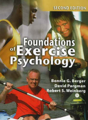 Foundations of Exercise Psychology
